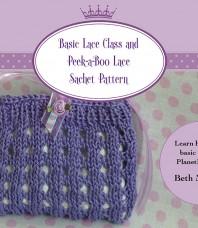 Lace Class and Peek-a-Boo Sachet Pattern
