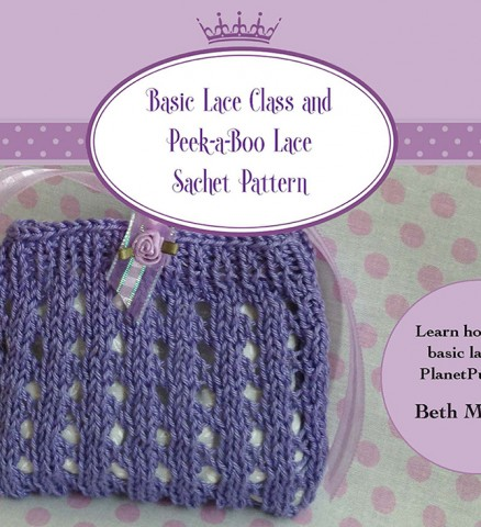 Lace Class and Peek-a-Boo Sachet Pattern