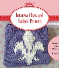 Intarsia Interactive Class and Sachet Pattern
